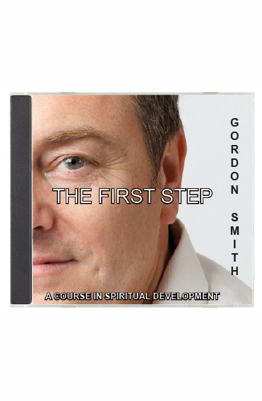THE FIRST STEP – A Course In Spiritual Development